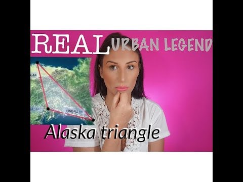 REAL URBAN LEGENDS... THE MYSTERY OF THE ALASKA TRIANGLE