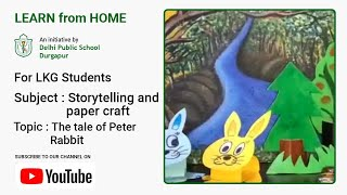 LKG   The Tale of Peter Rabbit   Storytelling and Paper Craft for Kids   DPS Durgapur