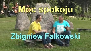 preview picture of video 'Moc spokoju - Zbigniew Falkowski'