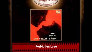 Andy Williams – Forbidden Love