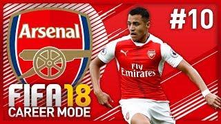 TOP 2 BATTLE! FIFA 18 ARSENAL CAREER MODE - EPISODE #10