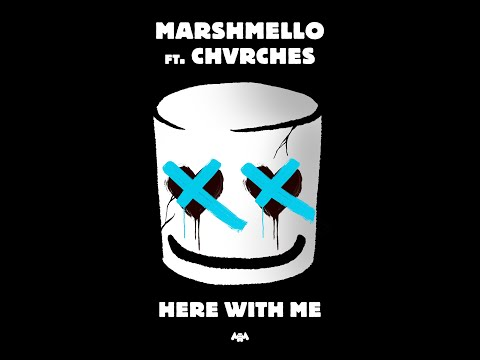 Here With Me (feat. CHVRCHES) (Audio) - Marshmello - Familylyricschannel