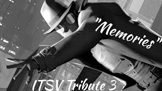 "Spider-Man PS4/Into The Spider-Verse - ""Memories"" Edit"