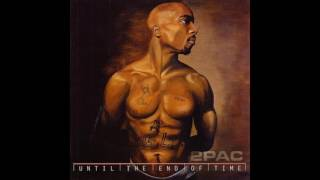 2Pac - 14 - Until The End Of Time (RP Remix) 5.1