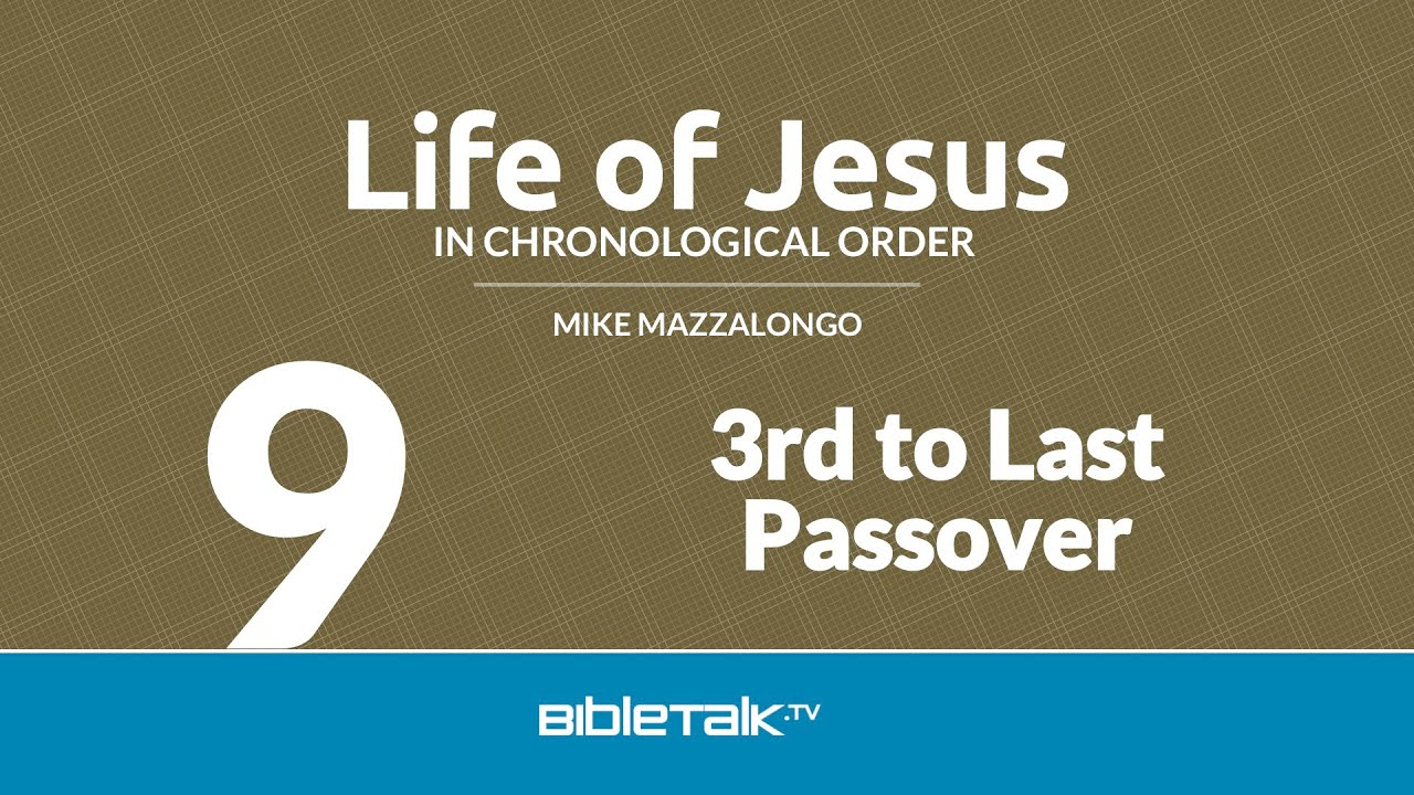 9. 3rd to Last Passover