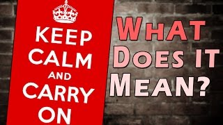 The Story Of KEEP CALM AND CARRY ON Poster