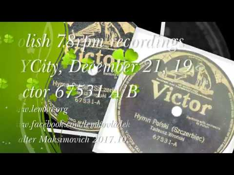Polish 78rpm recordings, 1915. VICTOR 67531. Tadeusz Wroński: Hymn Polski (Szczerbiec)
