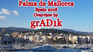 "Palma de Mallorca overview by #grAD1k Photos and videos @ Spain, Cruise ""Costa"" ship ""Diadema"", 2018"