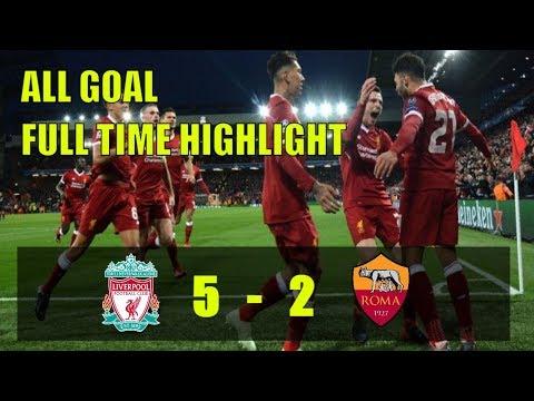 Liverpool VS As Roma (5 - 2) All Goal Full Highligh 24/4/2018 Full Time