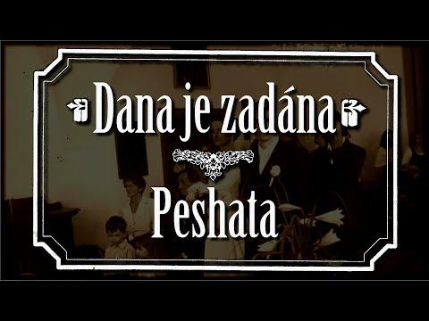 Peshata - Peshata - Zadána za Dána