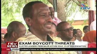 Wajir leaders threaten to boycott KCSE, KCPE accusing CS Magoha of discrimination