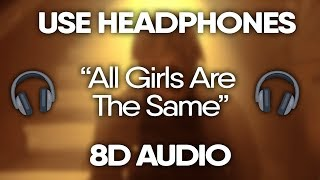 Juice WRLD – All Girls Are The Same (8D Audio)