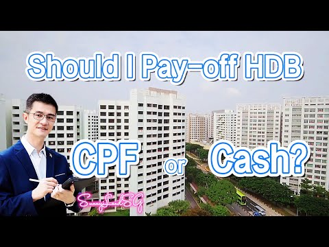 Should I pay off my HDB using my CPF or Cash?