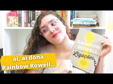 LIGAÇÕES, Rainbow Rowell   RESENHA