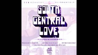 Dom Kennedy - South Central Love (Ripped & Screwed) Dj Johnny Rip