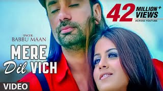 """Mere Dil Vich Babbu Maan""  (Full Song)  | Pyaas"