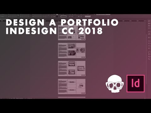 How to Design a Portfolio in InDesign CC 2018 (Adobe InDesign Tutorial)