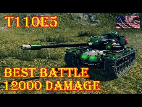 T110E5 Best Battle 12000 Damage, 6 KILLS Lakeville World of Tanks
