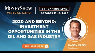 2020 and Beyond: Investment Opportunities in the Oil and Gas Industry