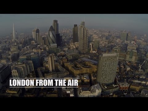 Gawk At London From The Air In This Pretty Drone Video