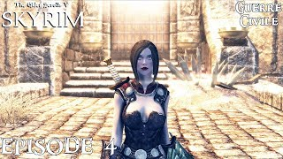 History of Skyrim: Special Edition - Guerre Civile #4 - Combattez pour Vendeaume !