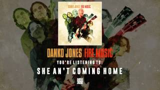 Danko Jones | She An't Coming Home