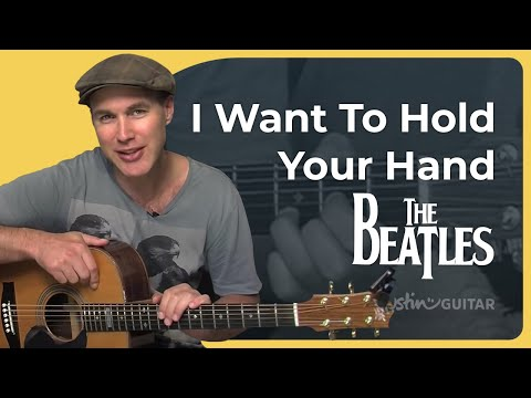 How To Play I Want To Hold Your Hand