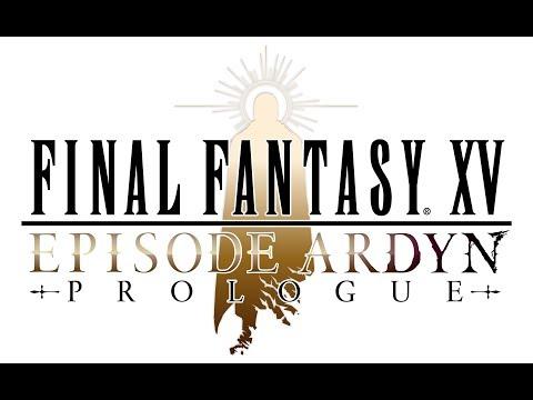 FINAL FANTASY XV EPISODE ARDYN PROLOGUE| Teaser Trailer thumbnail