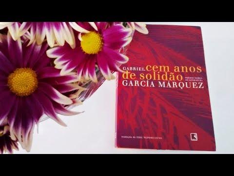 Cem Anos de Solidão - Gabriel García Márquez | Pensar ao Ler