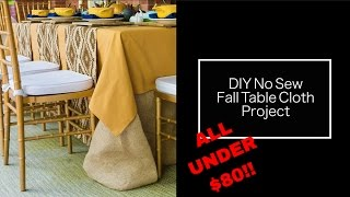 Fall Table Settings | DIY No Sew Table Cloth | Decorating For Thanksgiving