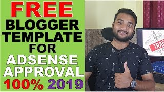 Best FREE Blogger Theme/Template For Adsense Approval In 2019