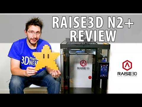 Raise3D N2+ 3D Printer Review