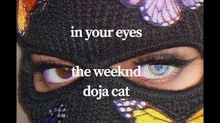 The Weeknd ft. Doja Cat - In Your Eyes Remix (Lyrics)