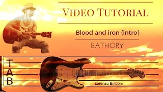 Tutorial: (intro) Blood and Iron - Bathory (with TAB) By Lorenzo Bindoni