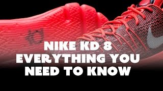 Nike KD 8: Everything You Need To Know