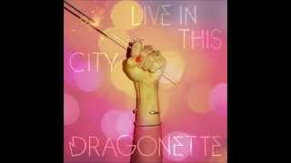 Dragonette - Live in this city (X Remix)