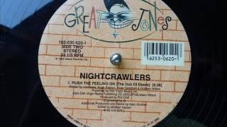 Nightcrawlers - Push The Feeling On (The Dub Of Doom)