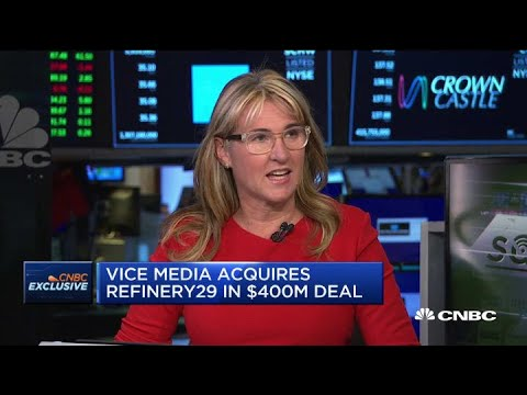 Vice Media CEO discusses its $400M Refinery29 acquisition
