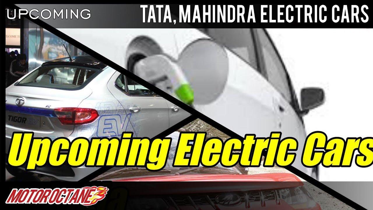 Motoroctane Youtube Video - Tata, Mahindra Electric cars Coming this year | Hindi | MotorOctane