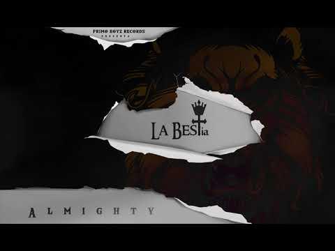 Mientras Yo Este Aqui - Almighty | La BESTia