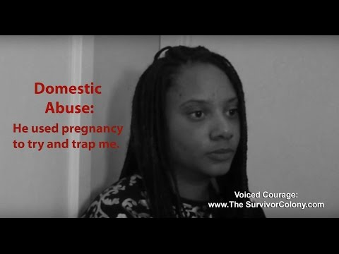 Domestic Abuse – He used pregnancy to try and trap me