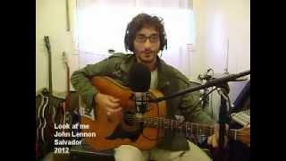 Look at me - John Lennon Cover
