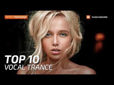 ♫ Vocal Trance Top 10 January 2017   New Trance Mix   Paradise