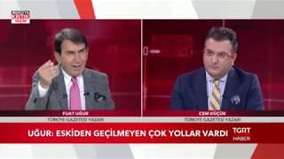 medya kritik seçim | fuat uğur - cem küçük | 12 haziran 2018