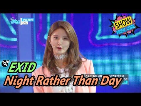 [HOT] EXID - Night Rather Than Day, 이엑스아이디 - 낮보다는 밤 Show Music core 20170506