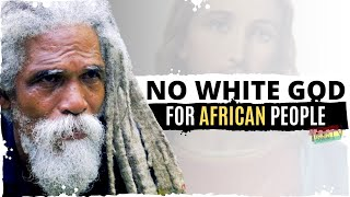 Prof I 'No White God For African People'