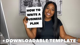 HOW TO WRITE A BUSINESS PLAN STEP BY STEP + TEMPLATE | 9 Key Elements