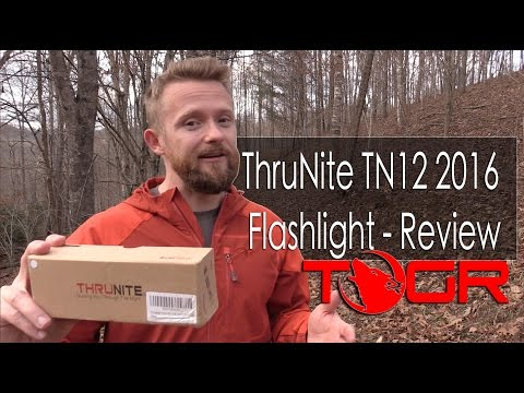 ThruNite TN12 2016 Flashlight – Review