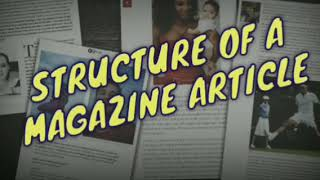 STRUCTURE OF A MAGAZINE ARTICLE - CHAPTER 1