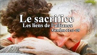 La Bible - Genèse 22:1-19 - Le sacrifice - Les liens de l'alliance - FILM
